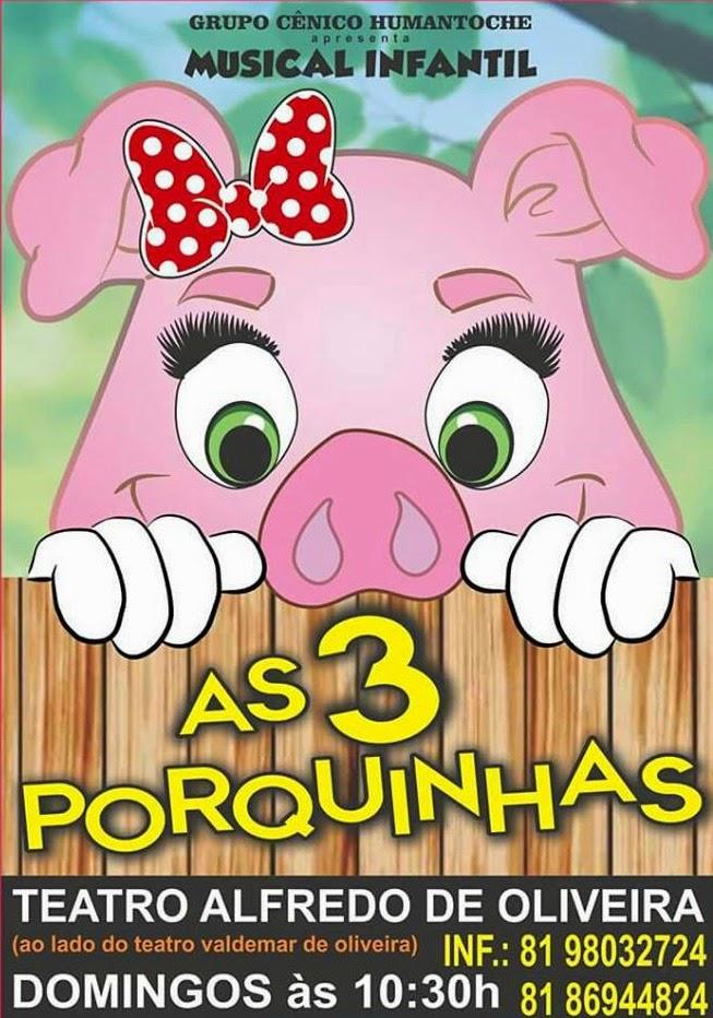 As Três Porquinhas em Recife