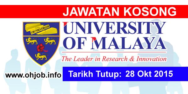 Jawatan Kerja Kosong Universiti Malaya (UM) logo www.ohjob.info oktober 2015
