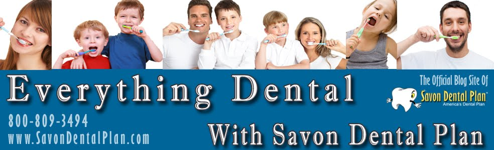 Everything Dental With Savon Dental Plan