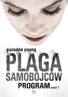 """#64 Suzanne Young recenzja """"Plaga Samobójców. Program część 1"""""""