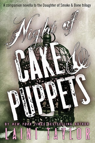 Night of Cake & Puppets by Laini Taylor