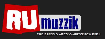 RU Muzzik - Twoje źródło wiedzy o muzyce rosyjskiej!