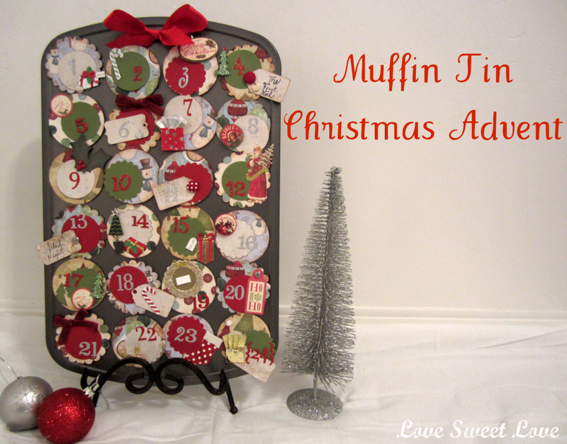 Diy Advent Calendar Muffin Tin : Muffin tin advent calendar with angela from love sweet