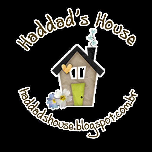 Visite o Haddad's House!