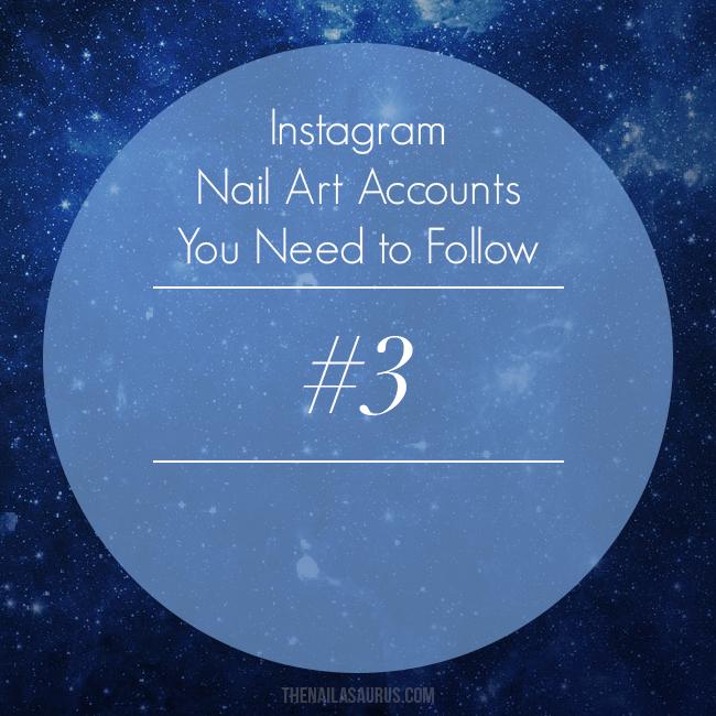 The Best Nail Artists on Instagram | The Nailasaurus | UK Nail Art Blog