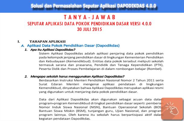 Solusi dan Permasalahan (Tanya Jawab) Seputar Aplikasi DAPODIKDAS 4.0.0