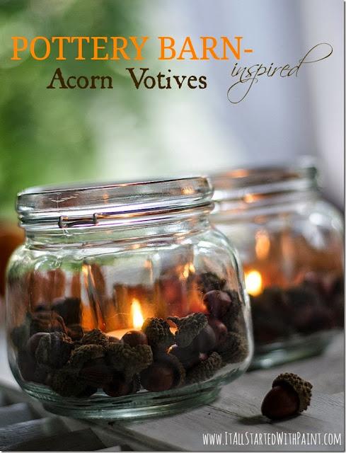 http://www.itallstartedwithpaint.com/acorn-mason-jar-votives/