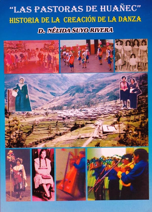 """Libro """"Pastoras de Huañec"""" Historia de la danza"""