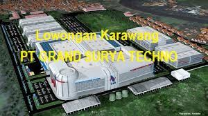 Lowongan PT GRAND SURYA TECHNO Kawasan KIIC Karawang Jawa Barat