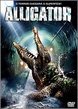 u9ytj Download   Alligator   O Jacaré Gigante DVDRip   AVI   Dublado