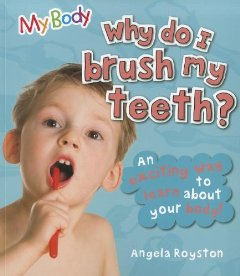 Of the books i read to the kids the book why do i brush my teeth has