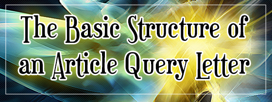 Basic Structure of an Article Query Letter