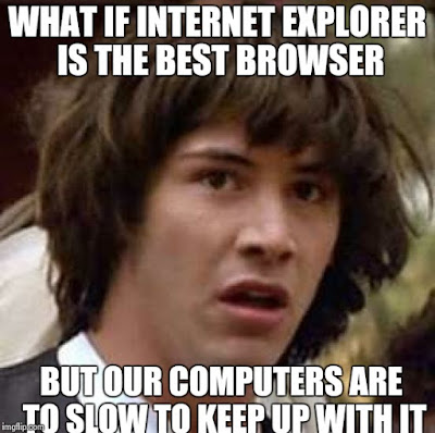 funny internet explorer memes