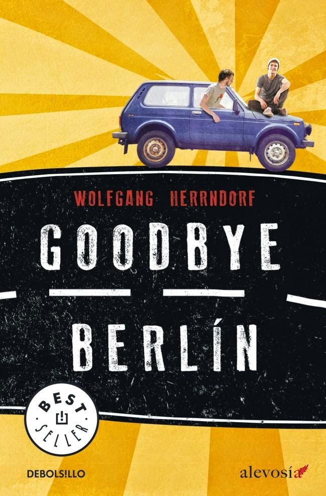 Reseña de Goodbye Berlín, de Wolfgang Herrndorf.