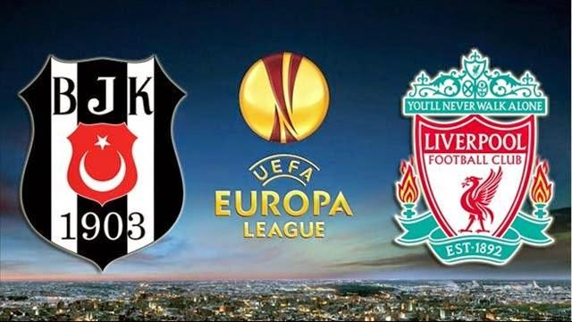 26.02.2015 Beşiktaş-Liverpool Maçı Saat Kaçta Naklen Hangi Kanalda Yayınlanacak?