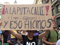 """A LA PUTA CALLE!"", nos dijeron."