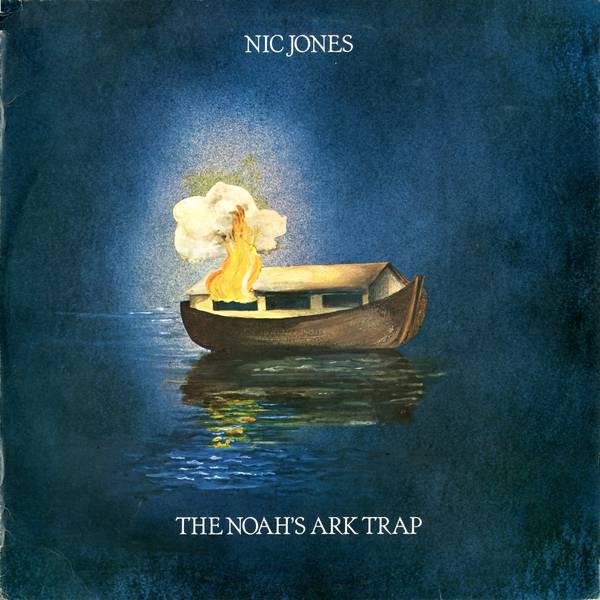 The Magnetic Garden Nic Jones The Noah S Ark Trap