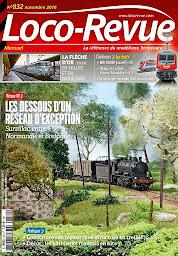 Loco Revue n°832 - Novembre 2016