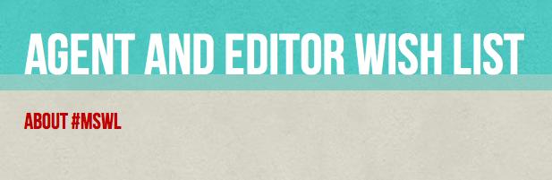 Agent and Editor wish list