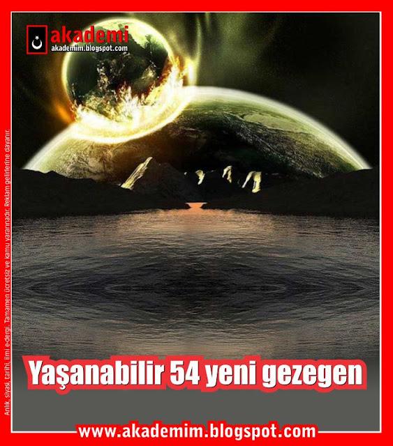 Yaşanabilir 54 yeni gezegen