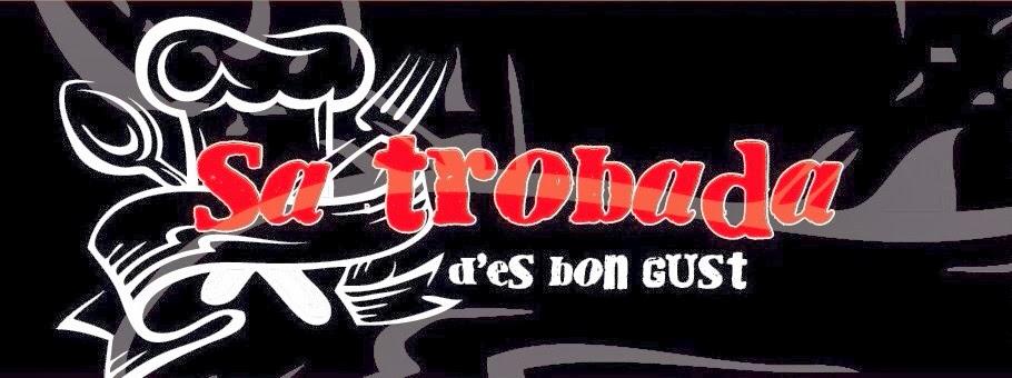 RESTAURANT SA TROBADA D'ES BON GUST