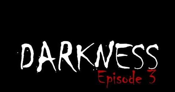 Darkness Episode  Room Escape Walkthrough