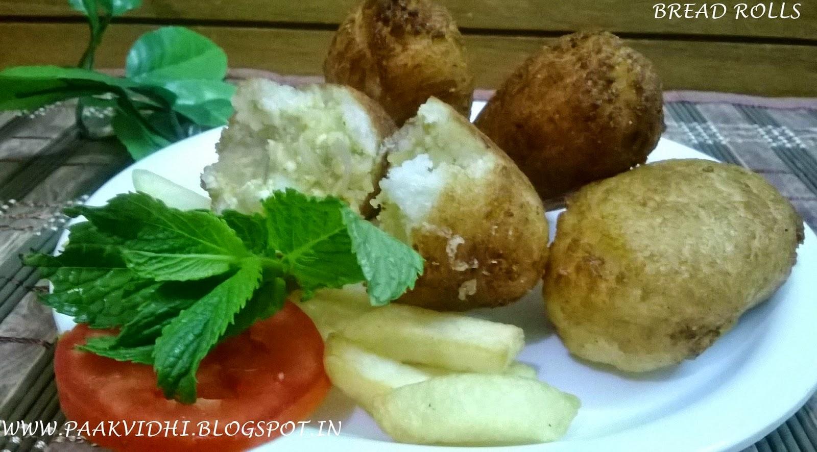http://paakvidhi.blogspot.in/2014/09/bread-rolls.html