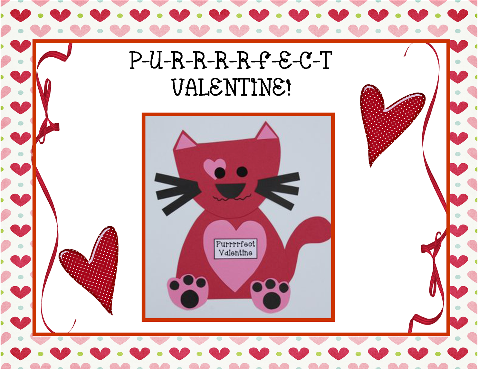 http://www.teacherspayteachers.com/Product/Purrrrfect-Valentine-Craft-Kitty-and-Literacy-Activities-520043