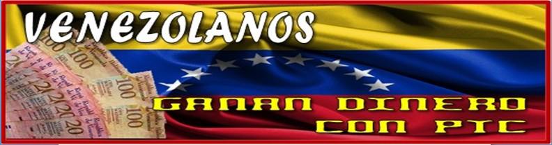 Venezolanos Ganan Dinero con Ptc