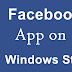 Official Facebook App for Windows 8 is now available..