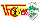Union Berlin - Greuther Fürth