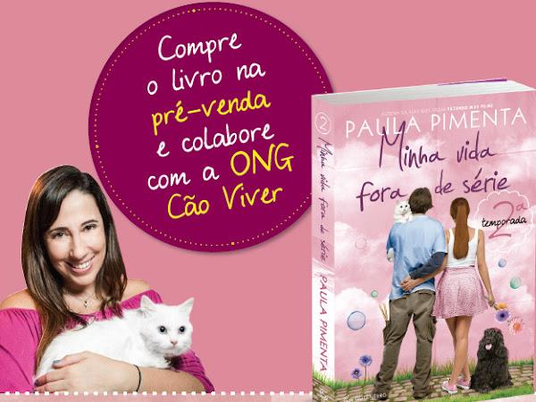 Pré-venda: Minha Vida Fora de Série 2, Paula Pimenta e Editora Gutenberg
