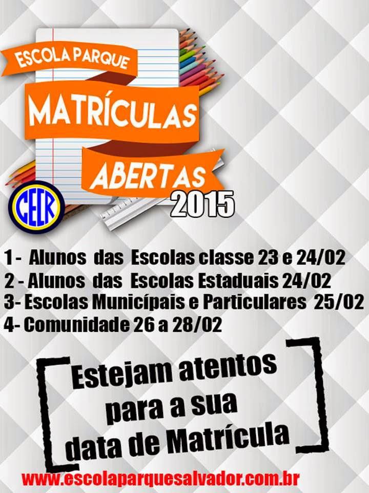 Calendário de Matrícula 2015 - Escola Parque