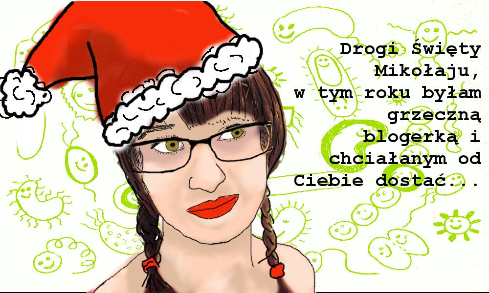 Drogi święty Mikołaju... oto moja wishlita na rok 2015