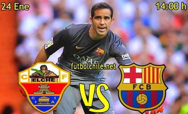 Elche vs Barcelona - La Liga - 14:00 h - 24/01/2015
