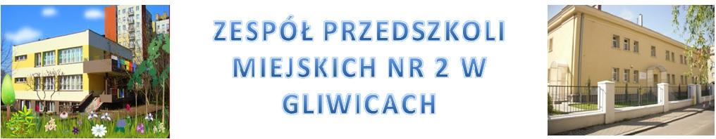 Zespół Przedszkoli Miejskich nr 2 w Gliwicach
