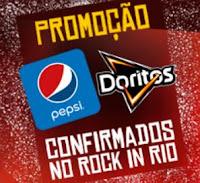 Promoção Doritos e Pepsi confirmados no Rock in Rio