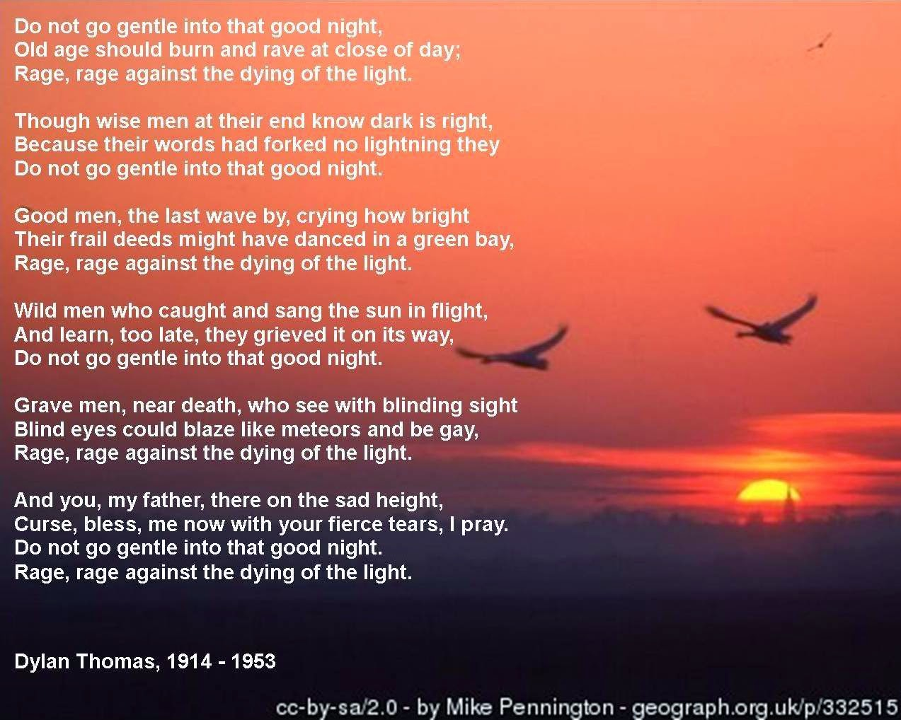 a review of dylan thomas poem do not go gentle into that good night A reading of do not go gentle into that good night by dylan thomas the poem in full: do not go gentle into that good.