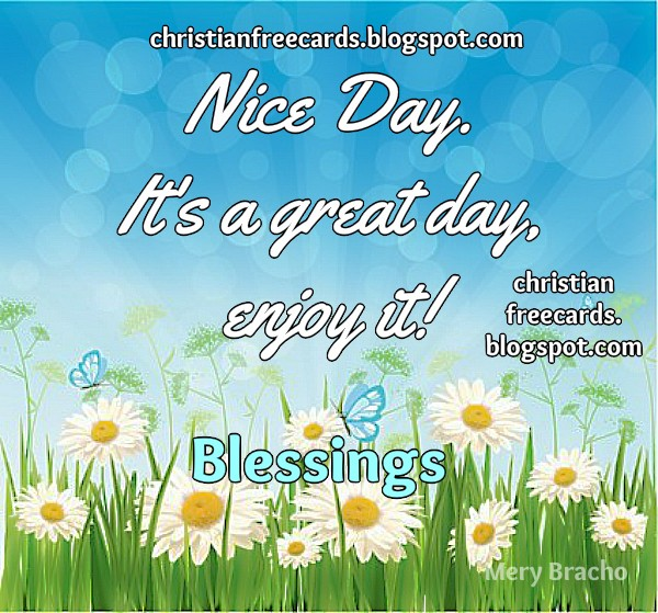 Have a nice day with joy and blessings, free christian quotes, christian image, good morning