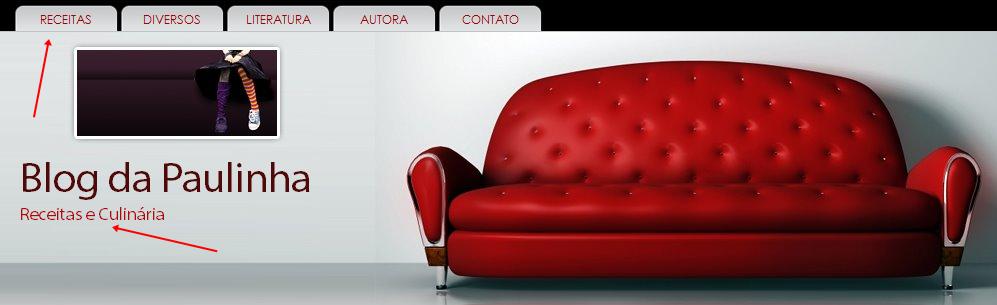 http://blog-da-paulinha-receitas.blogspot.com.br/