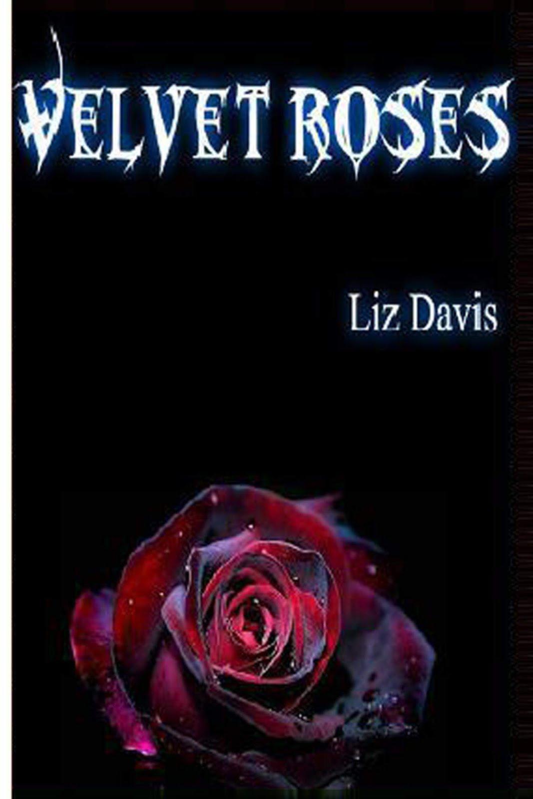 Velvet Roses by Liz Davis