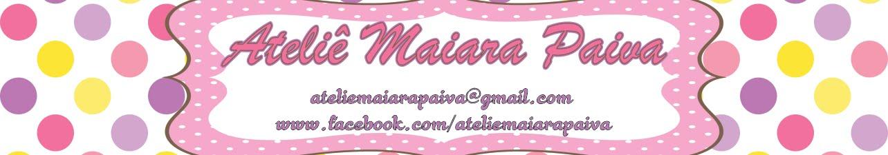 Ateliê Maiara Paiva