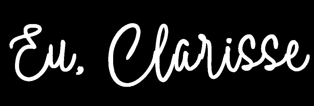 Eu, Clarisse
