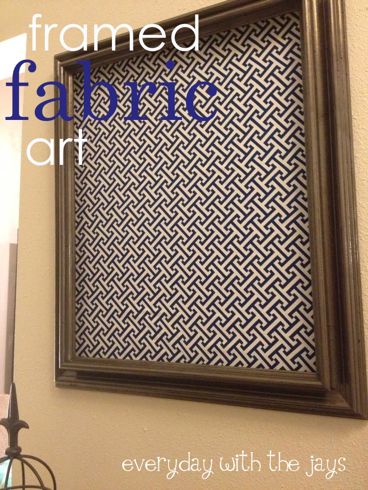 Everyday with the Jays: [make] Framed Fabric Art