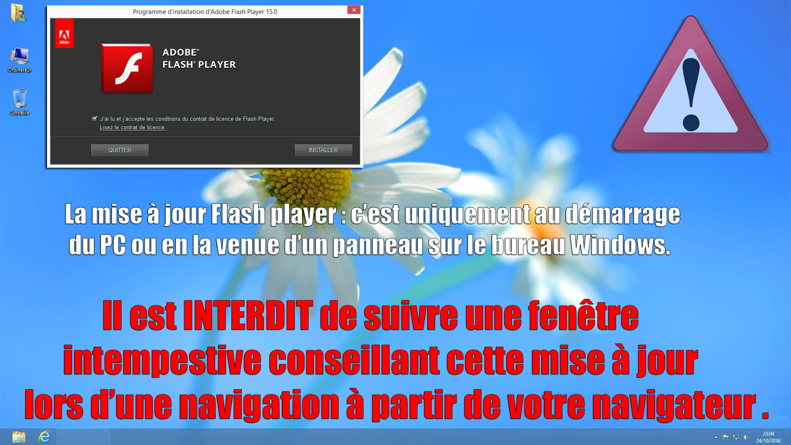 Attention la mise jour du flash player en fen tre for Fenetre intempestive