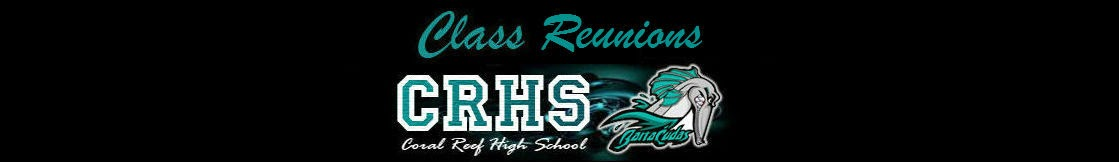 Coral Reef High School Reunions
