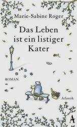 http://www.amazon.de/Das-Leben-ist-listiger-Kater/dp/3455600026/ref=sr_1_1?ie=UTF8&qid=1396954587&sr=8-1&keywords=leben+listiger+kater