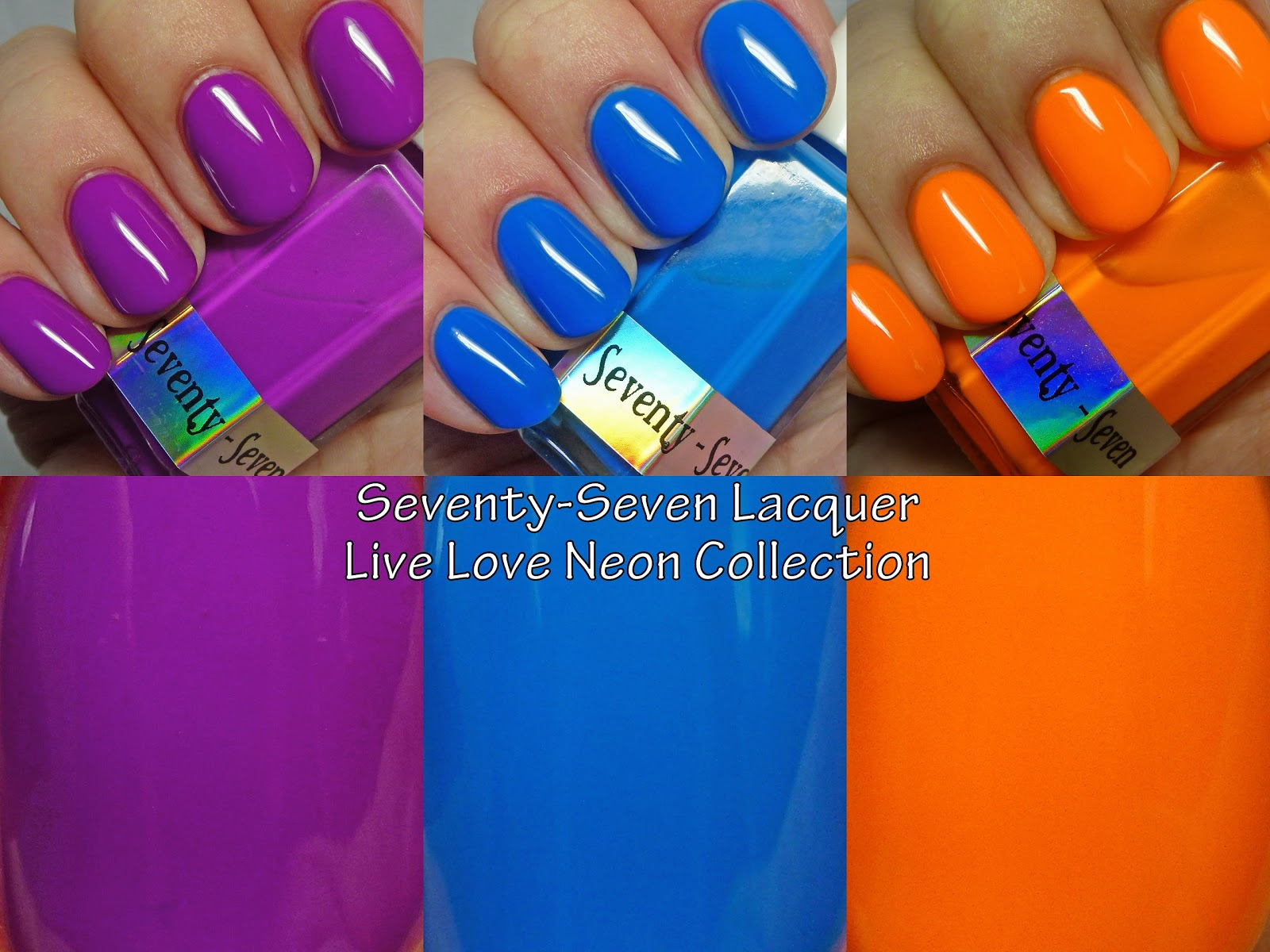The Polished Hippy: Seventy-Seven Nail Lacquer Live Love Neon ...