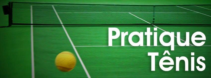 Pratique Tênis