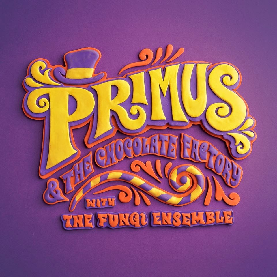 Primus - & Primus the Chocolate Factory with the Fungi Ensemble